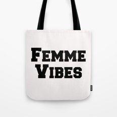 Femme Vibes - Black Tote Bag