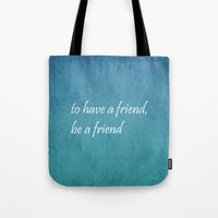 friendship Tote Bags featuring Friendship by Lyle Hatch