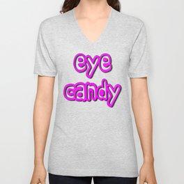 Eye Candy Unisex V-Neck