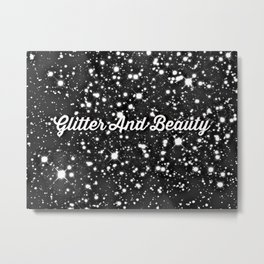 Glitter And Beauty Metal Print