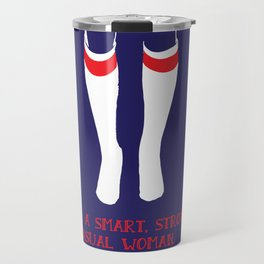 I'm a Smart Strong Sensual Woman - Tina Belcher Travel Mug