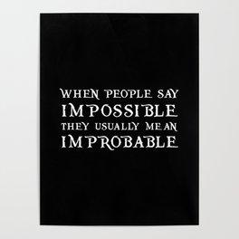 Improbable - Nikolai BLACK Poster