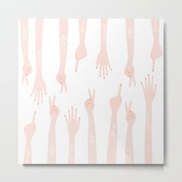 Hands to yourself Metal Print