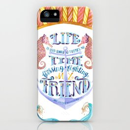 Life is Very Short iPhone Case