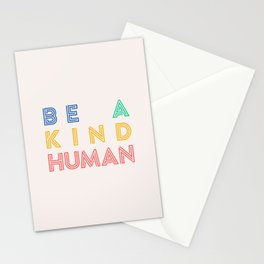 Be A Kind Human Stationery Cards