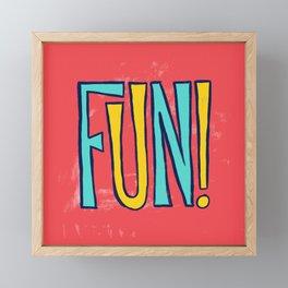 Fun! Framed Mini Art Print