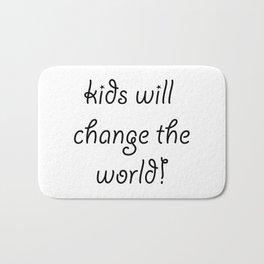 Kids will Change The World Bath Mat