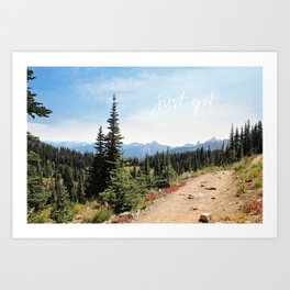just go! Art Print