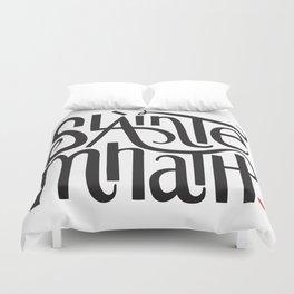 Slainte Mhath Gaelic toast Duvet Cover