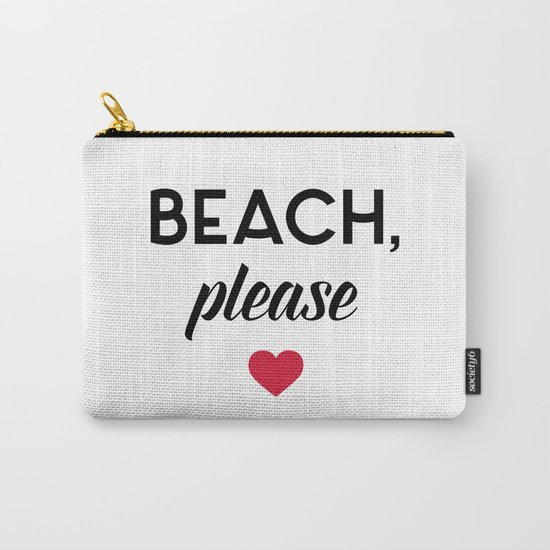 New Beach Please Funny Quote Carry-All Pouch