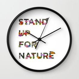 Stand Up For Nature Wall Clock