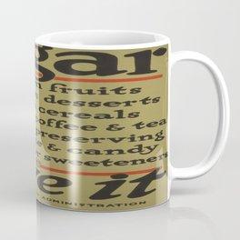 Vintage poster - Save Sugar Coffee Mug