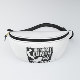 Dirt Biking Oh What Fun It Is To Ride Motocross Fanny Pack