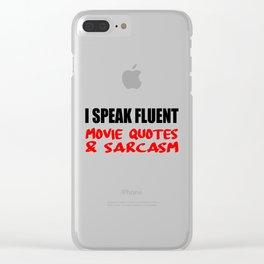 i speak fluet sarcasm Clear iPhone Case
