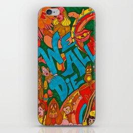 We All Die, Rainbow in the Sky iPhone Skin