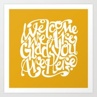 We're Glad You're Here (GOLD) Art Print