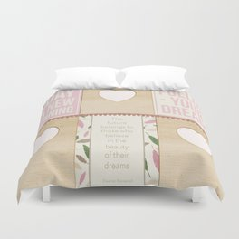 Today is a new begining Duvet Cover