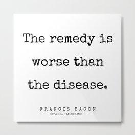 36  | Francis Bacon Quotes | 200205 Metal Print