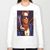 terminator Long Sleeve T-shirts featuring The Terminator by Joe Misrasi