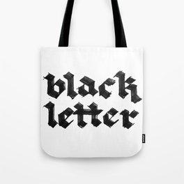 Black Letter fraktur gothic Tote Bag