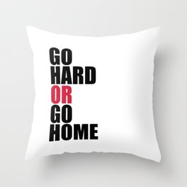 Go Hard Gym Quote Throw Pillow