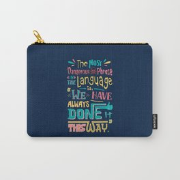 Lab No. 4 We Have Always Done It Grace Hopper Quotes Carry-All Pouch