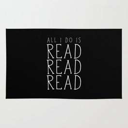 All I Do Is Read Read Read Rug