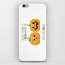 You're Such A Pun-Kin! iPhone Skin
