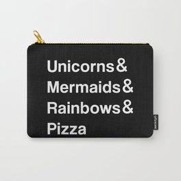Unicorns & Mermaids & Rainbows & Pizza Carry-All Pouch