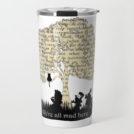 We're All Mad Here II - Alice In Wonderland Silhouette Art Travel Mug