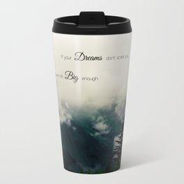 Dream Big II Travel Mug
