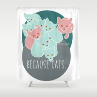 because cats Shower Curtains featuring Because cats. by Shawn Carney Art