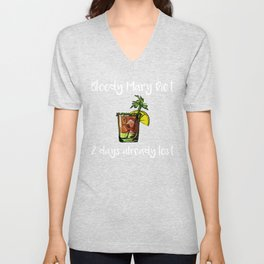 Bloody Mary Diet Two Days Already Lost Brunch Gift Unisex V-Neck
