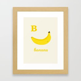 B is for banana Framed Art Print