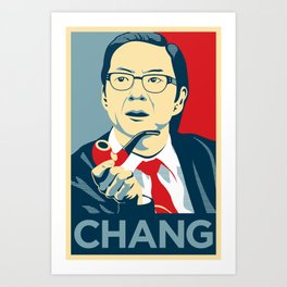 Chang We Can Believe In (Community) Art Print