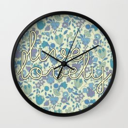 Live Lovely, Print Wall Clock