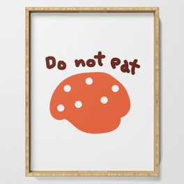 Do not eat Serving Tray