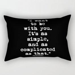 Charles Bukowski Typewriter White Font Quote With You Rectangular Pillow