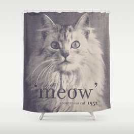 Famous Quotes #2 (anonymous cat, 1952) Shower Curtain