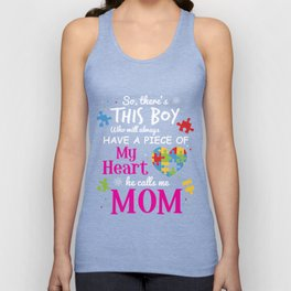 Autism Mom Have Piece Of My Heart Awareness T-Shirt Unisex Tank Top