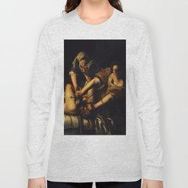 JUDITH BEHEADING HOLOFERNES - GENTILESCHI Long Sleeve T-shirt