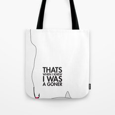 Goner Tote Bag