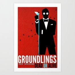 Groundlings: Dead or Alive Commemorative Shirt Art Print
