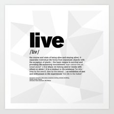 definition LLL  Live 1 Art Print