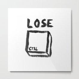 LOSE CTRL. Metal Print
