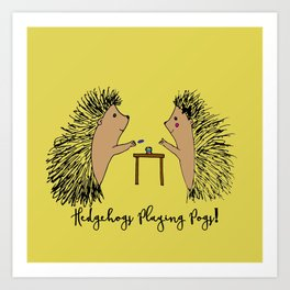 Hedgehogs Playing Pogs  Art Print