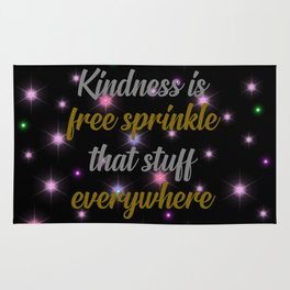 kindness is free cool quote Rug