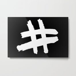 Hashtag Metal Print