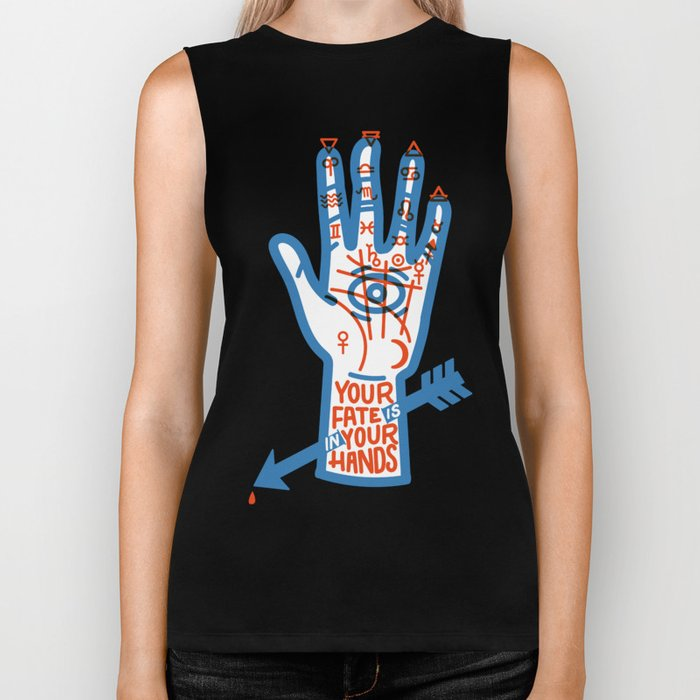 YOUR FATE IS IN YOUR HANDS Biker Tank