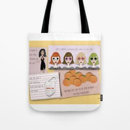 she uses tangerines. Tote Bag